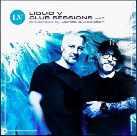 Liquid V Club Sessions, Vol. 7 (2021)