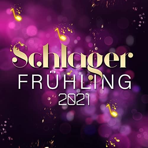 Schlager Fruhling 2021 (2021)
