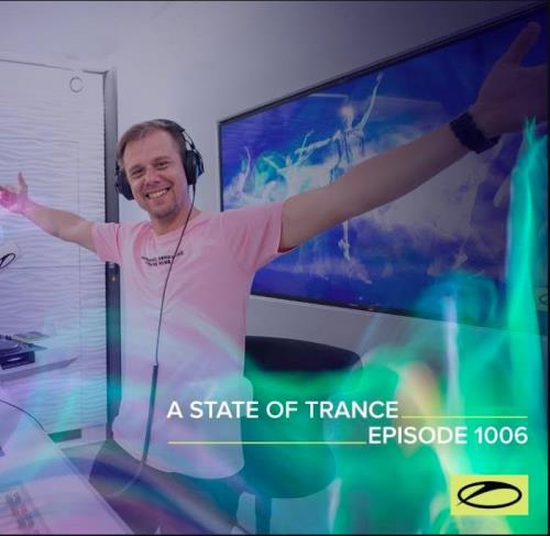 Armin van Buuren - A State Of Trance 1006 (2021-03-04)