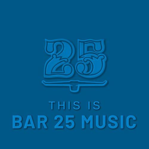 This is Bar 25 Music (2021)