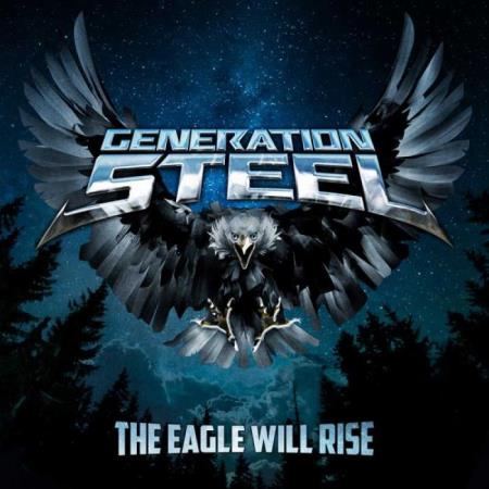 Generation Steel - The Eagle Will Rise (2021) FLAC