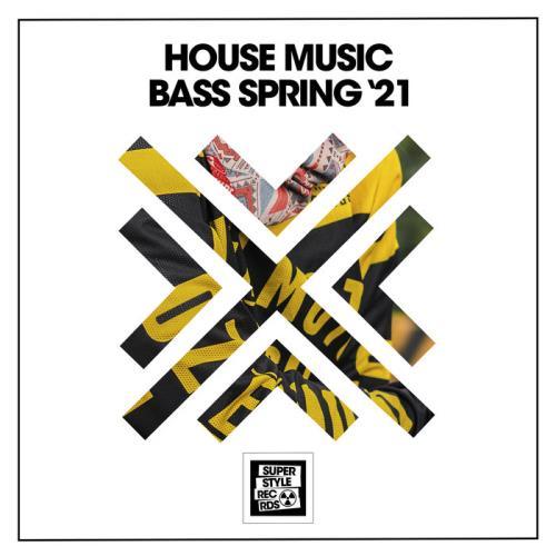 House Music Bass Spring '21 (2021)