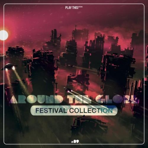 Around The Globe: Festival Collection #39 (2021)