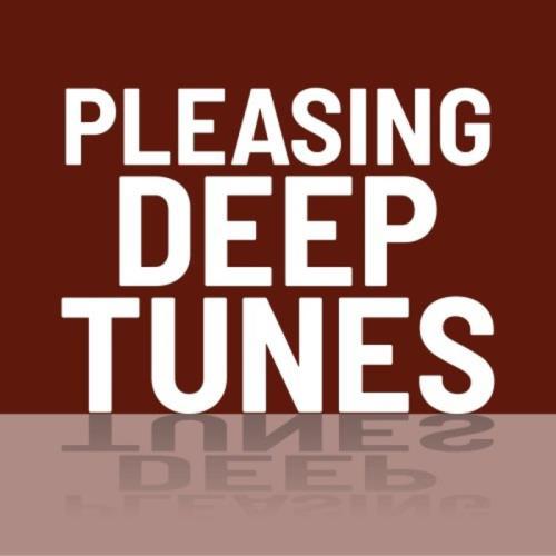 Pleasing Deep Tunes (2021)
