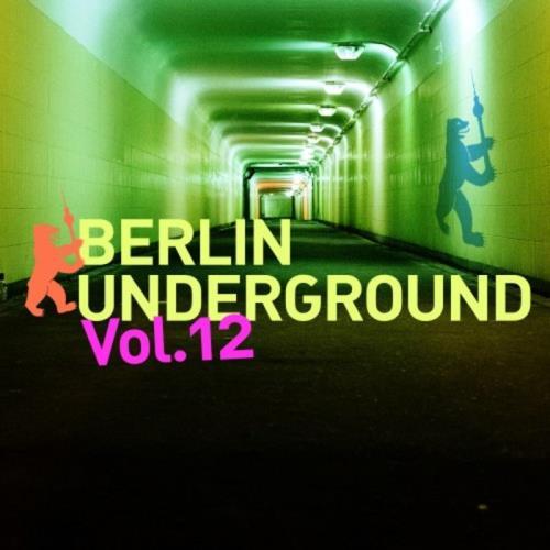 Berlin Underground, Vol. 12 (2021)