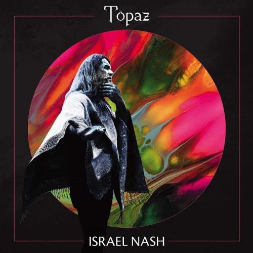 Israel Nash - Topaz (2021)
