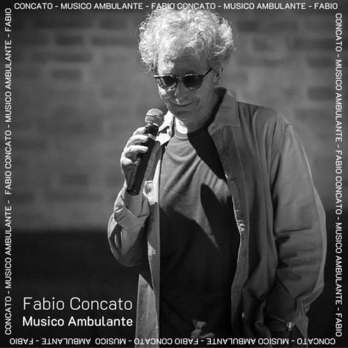 Fabio Concato - Musico Ambulante (2021)