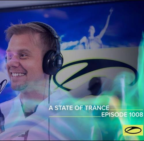 Armin van Buuren - A State Of Trance 1008 (2021-03-18)