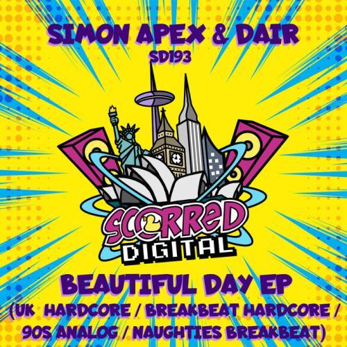 Simon Apex & Dair - Beautiful Day EP (2021)