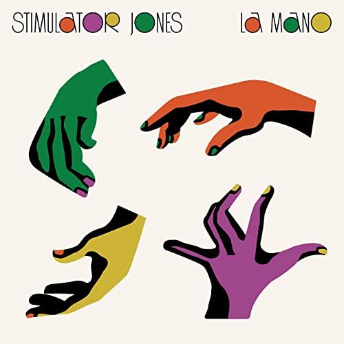 Stimulator Jones - La Mano (2021)