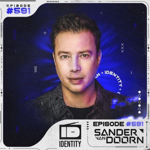 Sander van Doorn - Identity 591 (2021-03-19)