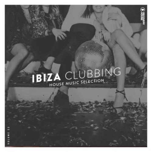 Ibiza Clubbing, Vol. 23 (2021)