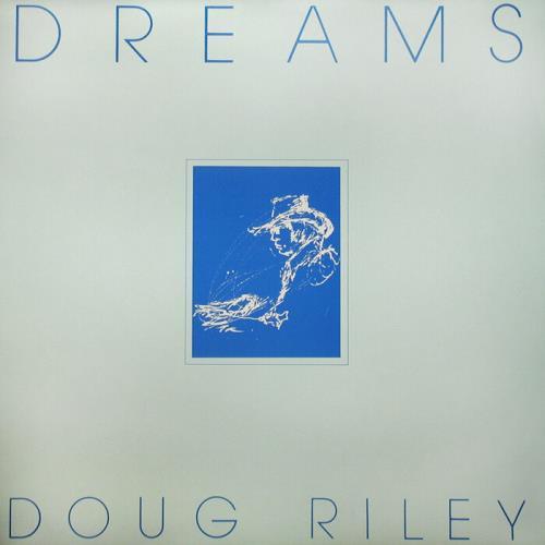 Doug Riley - Dreams (2021)