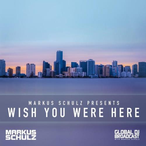 Markus Schulz - Global DJ Broadcast (2021-03-25) Wish You Were Here Part 1