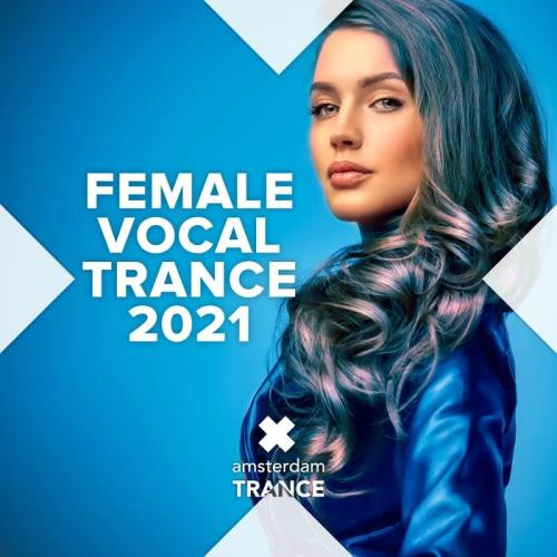 Female Vocal Trance 2021 (2021)