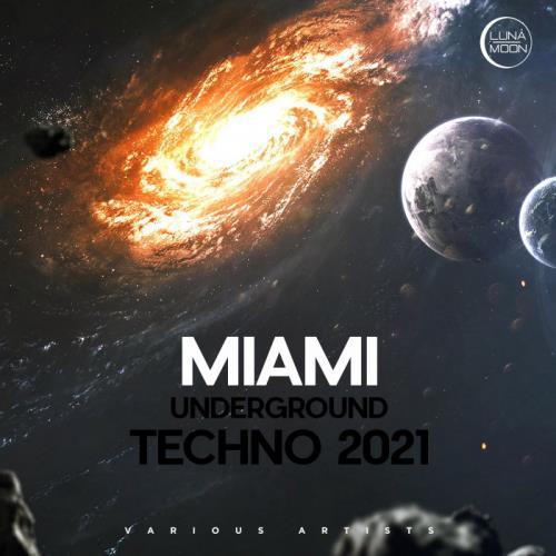 Miami Underground Techno 2021 (2021)