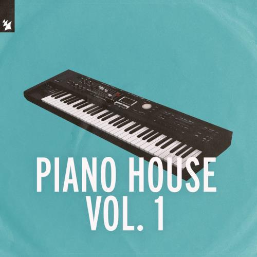 Armada Music - Piano House Vol 1 (2021)