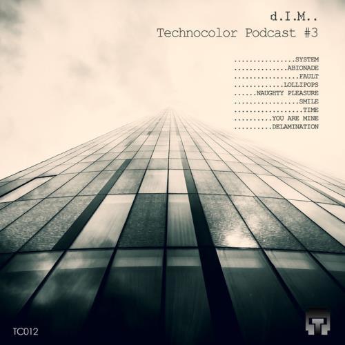 D.I.M. - Technocolor Podcast 3 (2021)