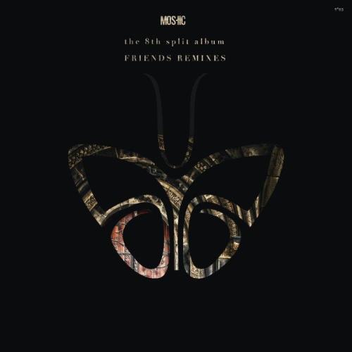 Moshic - The 8th album (Friends Remixes (Part 1)) (2021)