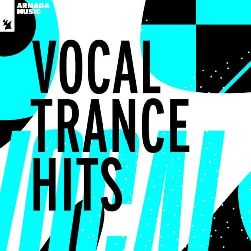 Vocal Trance Hits 2021 [by Armada Music] (2021)