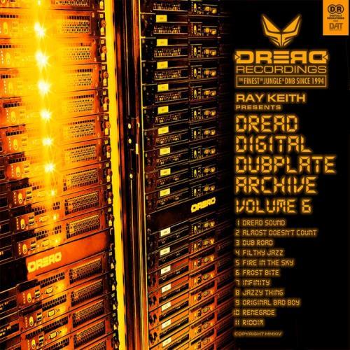 Ray Keith - Dread Digital Dubplate Archive, Vol. 6 (2021)