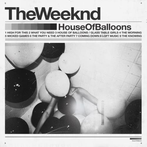 The Weeknd - House of Balloons (Original) (2021)