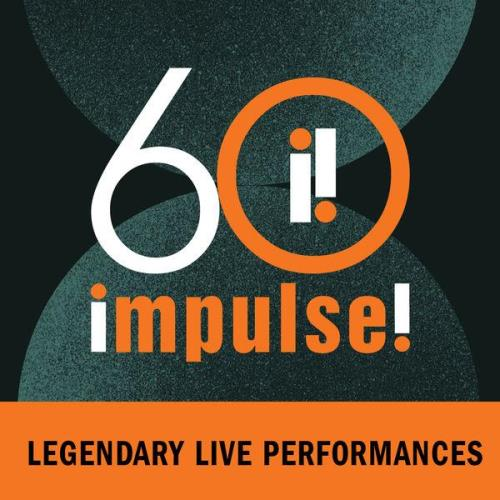 Impulse! 60:  Legendary Live Performances (2021)