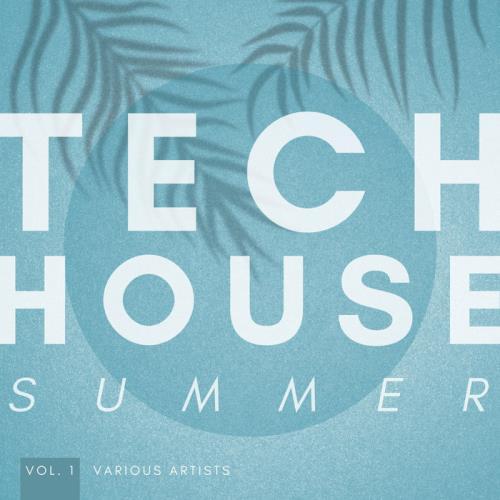 Tech House Summer, Vol. 1 (2021)